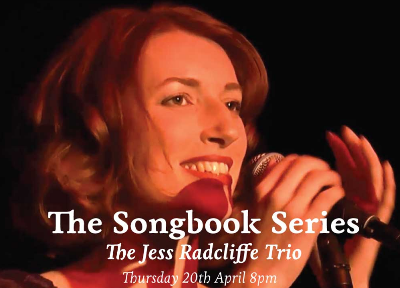 Thatched House: The Songbook Series – The Jess Radcliffe Trio